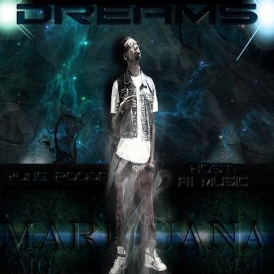 Yung Pooda - Dreams Marijuana