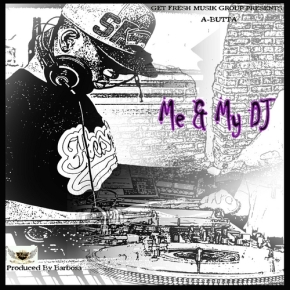 A-Butta_Me_My_DJ_EP-front-large